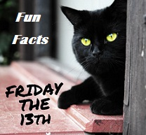 Friday the 13th Fun Facts